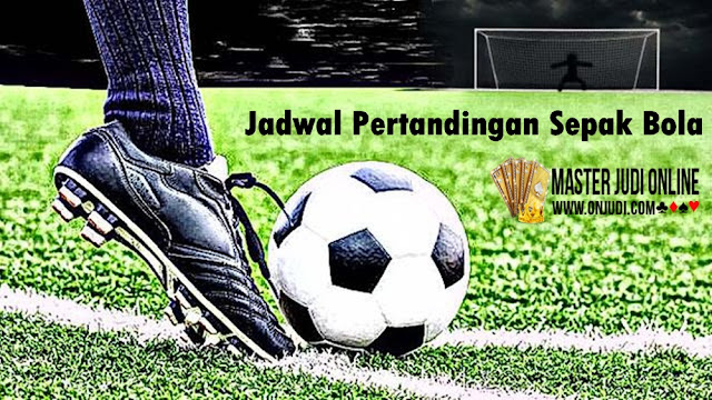 Jadwal Pertandingan Sepak Bola 26 - 27  April 2018