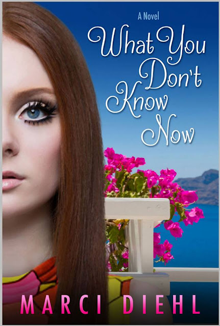 """What You Don't Know Now"" by Marci Diehl"