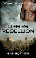 http://ruby-celtic-testet.blogspot.com/2016/08/die-macht-der-clans-LiebesRebellion-von-Gabi-Buettner.html