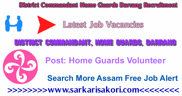 District Commandant Home Guards Darrang Recruitment 2017 Home Guards Volunteer