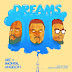 ArC – Dreams ft Angeloh & Imohtal (Audio Download) | @Arctrickx #BelieversCompanion