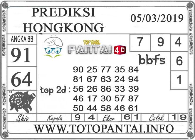 """Prediksi Togel """"HONGKONG"""" PANTAI4D 05 MARET 2019"""