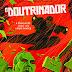 [News] ¨O Doutrinador¨ ganha novos cartazes criados por renomados quadrinistas brasileiros