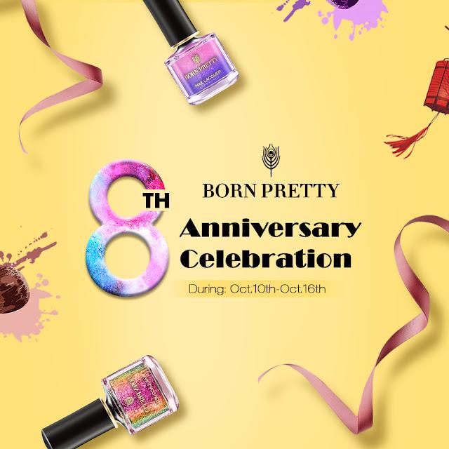 Born Pretty Store Anniversary