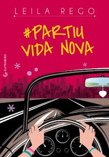 #Partiu vida nova - Leila Rego | Resenha