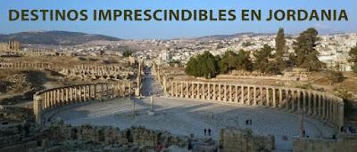 Destinos imprescindibles en Jordania