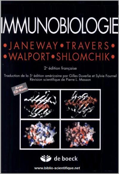Livre : Immunobiologie, Le système immunitaire fondamental et pathologique - DE BOECK PDF