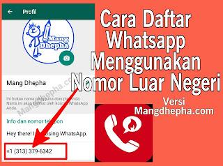 Cara Cepat Dan Mudah Mendaftar Whatsapp Dengan Menggunakan Nomor Luar Negeri