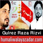 http://www.humaliwalayazadar.com/2016/10/gulrez-raza-chholasi-nohay-2017.html