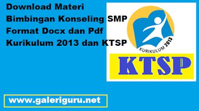 Download Materi Bimbingan Konseling SMP Format Docx dan Pdf Kurikulum 2013 dan KTSP – Galeri Guru