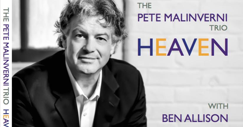 Republic of Jazz: Pete Malinverni Trio - Heaven, with Ben Allison ...