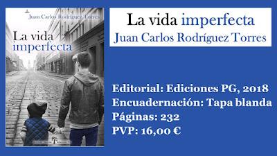 http://www.elbuhoentrelibros.com/2018/05/la-vida-imperfecta-juan-carlos-rodriguez-torres.html