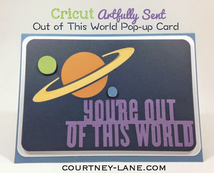 Close To My Heart Artfully Sent Out of This World Card