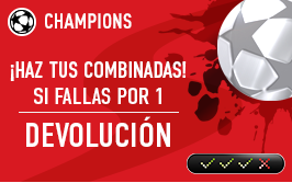 sportium Champions: Combinada 'con seguro' 13-14 marzo