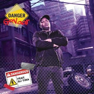 Danger Feat. DJ Tira - Dangerous