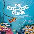 The Big-Big Ocean: An Under water Aquanaut Adventure Into The Sea
