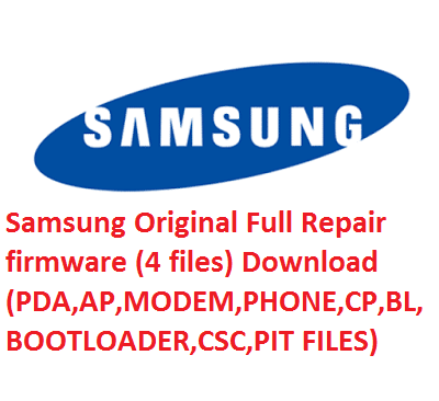 Samsung Original Full Repair firmware (4 files) Download