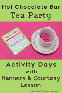 Manners and Courtesy Hot Chocolate Tea Party for LDS Activity Days