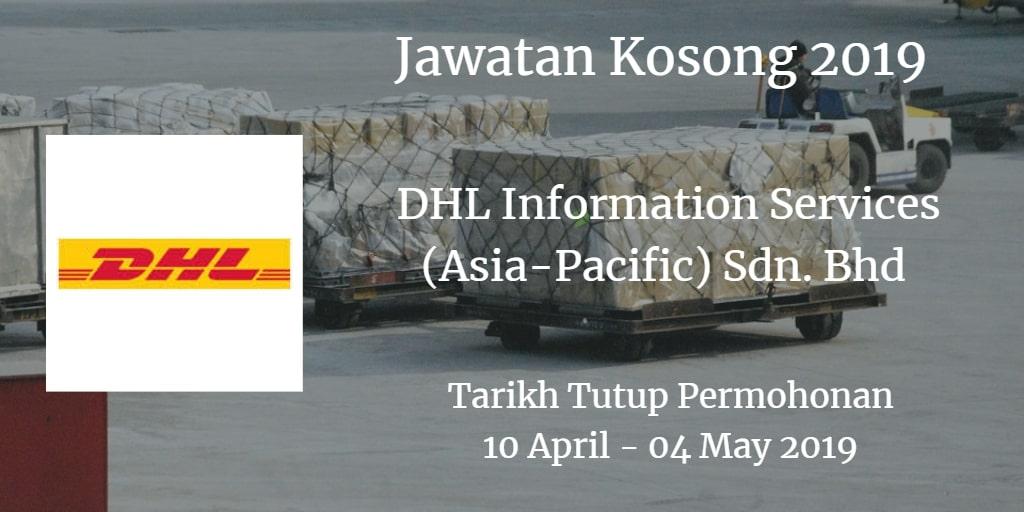 Jawatan Kosong DHL Information Services (Asia-Pacific) Sdn. Bhd 10 April  - 04 May 2019