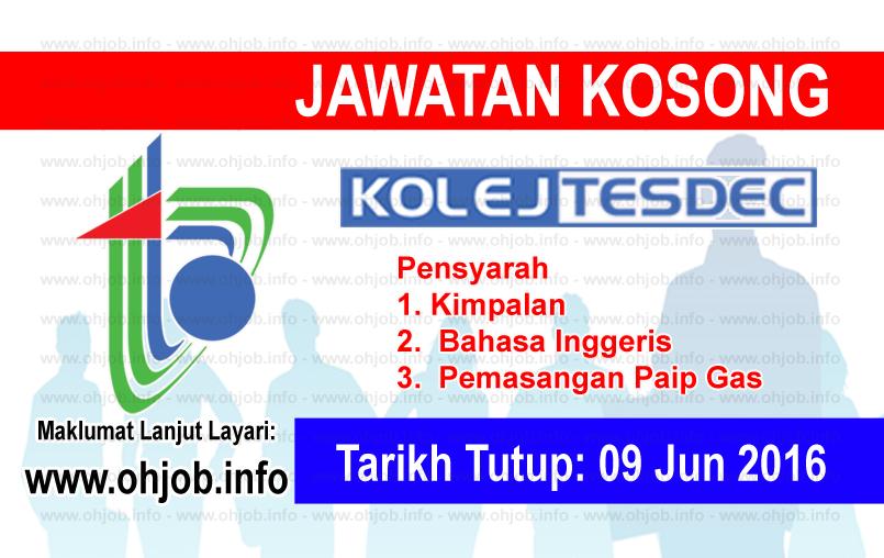 Jawatan Kerja Kosong Pusat Pembangunan Kemahiran Negeri Terengganu (TESDEC) logo www.ohjob.info jun 2016