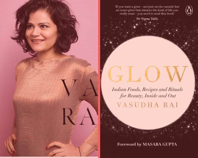 'Glow' with Beauty Writer and Debut Author Vasudha Rai