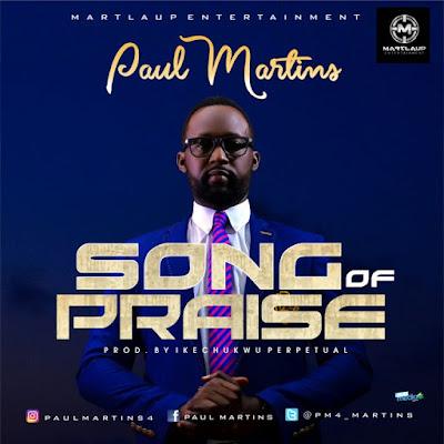 Music: Song Of Praise – Paul Martins