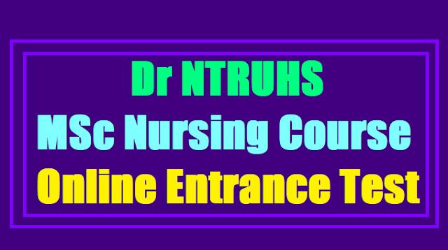 Dr NTRUHS MSc Nursing Course Online Entrance Test 2017