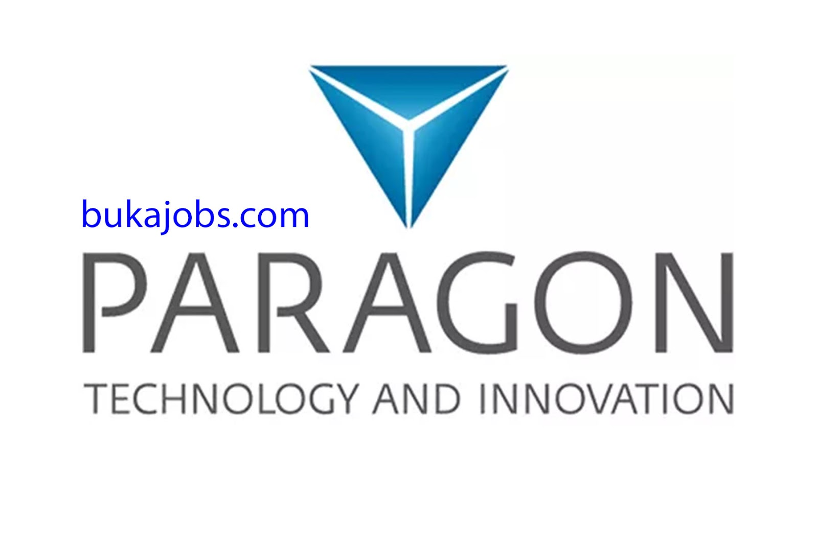 Lowongan Kerja Terbaru PT Paragon Technology Indonesia