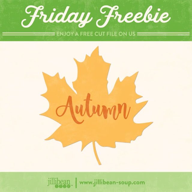 http://jillibeansoup.typepad.com/my_weblog/2017/09/free-cut-file-friday-autumn-leaf.html