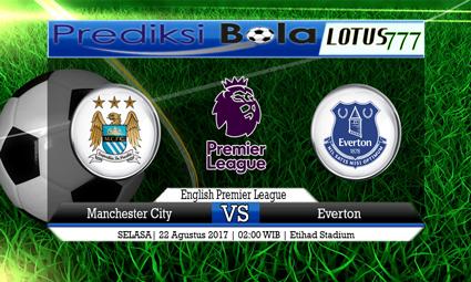 Prediksi Antara Manchester City vs Everton Tanggal 22 Agustus 2017