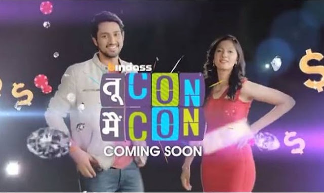 'Tu Con Main Con' Utv Bindass Upcoming Tv Show Wiki Story |StarCast |Title Song |Promo |Timing