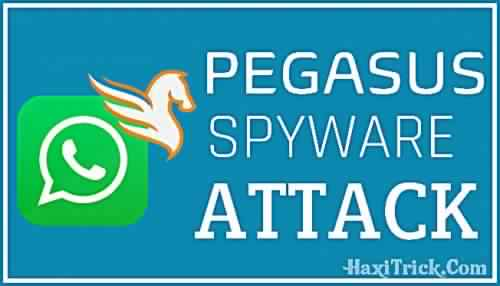 What Is Whatsapp Pegasus Spyware Attack Protection From Hackers Hindi