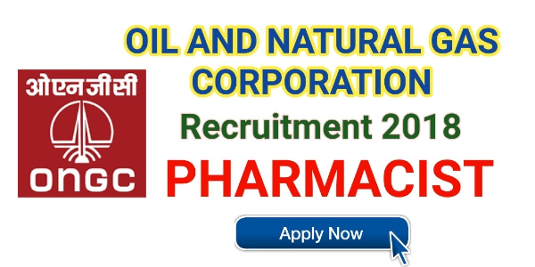 ONGC Recruitment for Pharmacist | Apply Now ongcindia.com