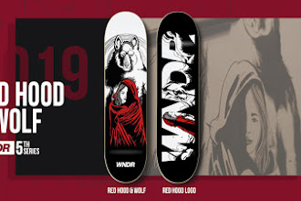 WNDR Skateboard Deck New Series RED HOOD & WOLF