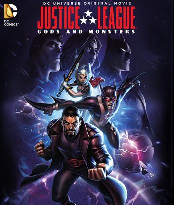 Justice League Gods & Monsters (2015) จัสติซ ลีก ศึกเทพเจ้ากับอสูร