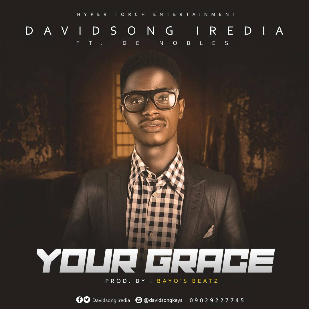 Your Grace. Davidsong Iredia