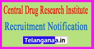 CDRI (Central Drug Research Institute) Recruitment Notification 2017
