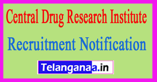 CDRI (Central Drug Research Institute) Recruitment Notification