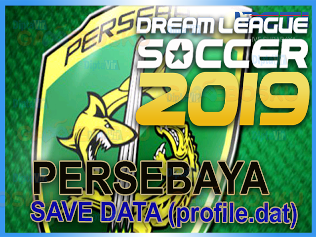 download-save-data-profiledat-dream-league-soccer-persebaya-2019