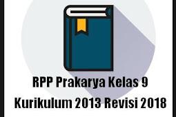 RPP Prakarya Kelas 9 Kurikulum 2013 Revisi 2018