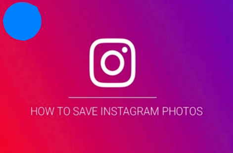 How to Save Picture In Instagram Updated 2019