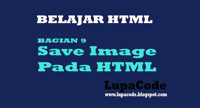 Cara Membuat Save Image Pada HTML