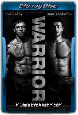 Guerreiro Torrent 2011 720p e 1080p BluRay Dual Áudio