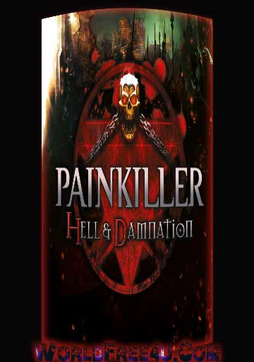 Cover Of Painkiller Hell and Damnation Full Latest Version PC Game Free Download Mediafire Links At worldfree4u.com