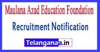MAEF Maulana Azad Education Foundation Recruitment Notification 2017