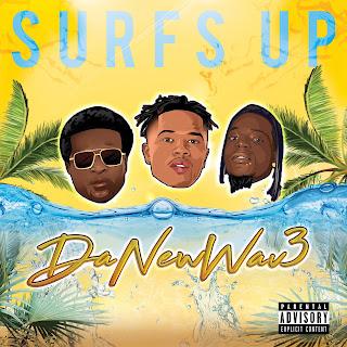New Music: DANEWWAV3 - Surf's Up