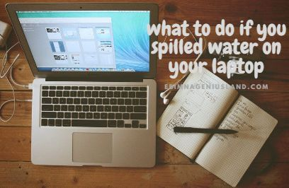 Mistakenly Spilled Water On Your Laptop