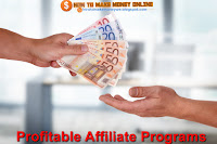 How to Find profitable Affiliate Programs to Promot