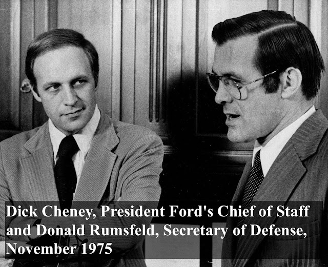 Dick Cheney, President Ford's chief of staff and Donald Rumsfeld, Secretary of Defense November 1975. I am not a crook . . . by today's standard. marchmatron.com