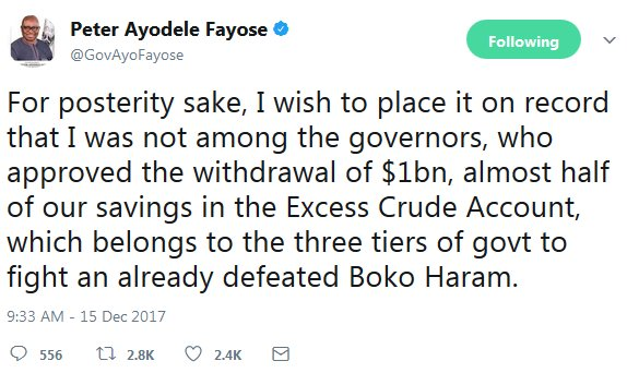 I Was Not Among The Governors Who Approved The Withdrawal Of $1bn, Fayose Clear Self